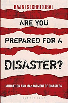 Are You Prepared for a Disaster: Mitigation and Management of Disasters