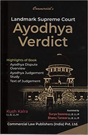 Landmark Supreme Court Ayodhya Verdict: Ayodhya Dispute Overview, Ayodhya Judgement Study, Text of Judgement