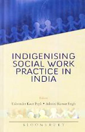 Indigenising Social Work Practice in India