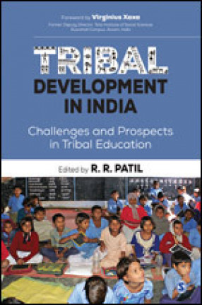 Tribal Development in India: Challenges and Prospects in Tribal Education
