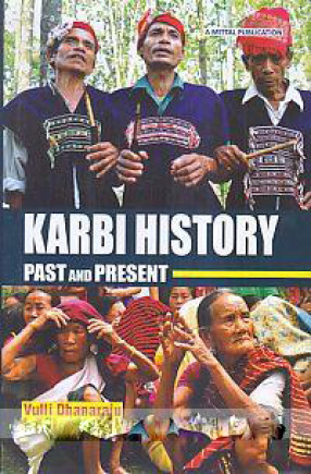 Karbi History: Past and Present