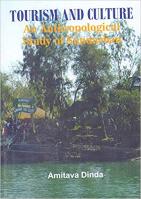 Tourism and Culture: An Anthropological Study of Sundarban