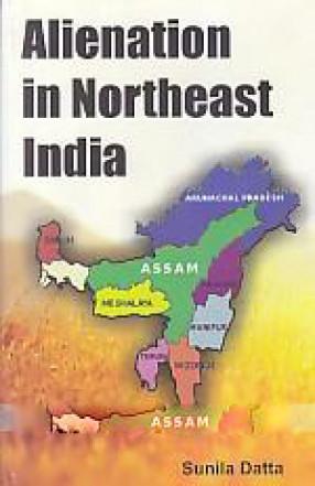 Alienation in Northeast India