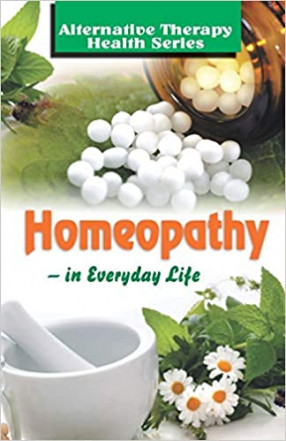 Homeopathy: in Everyday Life