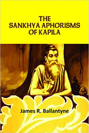 The Sankhya Aphorisms of Kapila