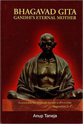 Bhagavad Gita: Gandhi's Eternal Mother