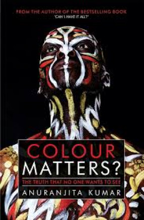 Colour Matters: the Truth That no One Wants to See, Reflections, Thoughts and Experiences of Working in a Multi-Ethnic Environmen