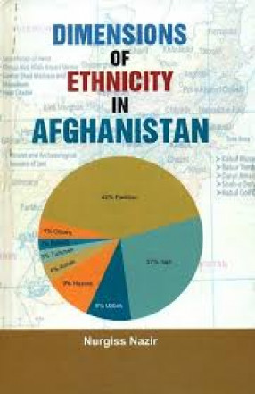 Dimensions of Ethnicity in Afghanistan
