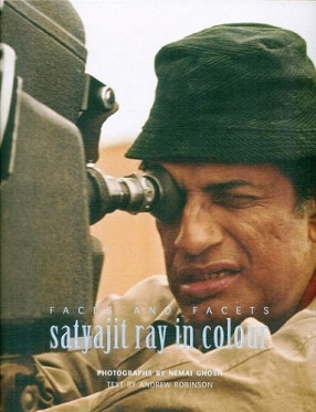 Faces and Facets: Satyajit Ray in Colour
