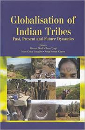 Globalisation of Indian Tribes: Past, Present and Future Dynamics
