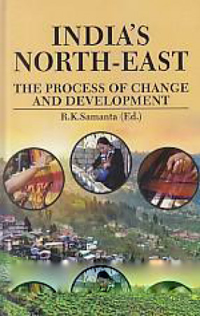 India's North-East: the Process of Change and Development
