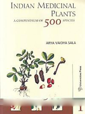 Indian Medicinal Plants: A Compendium of 500 Species