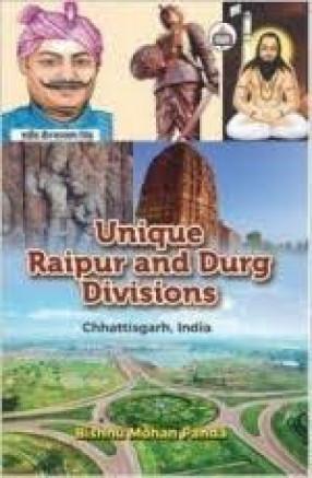 Unique Raipur and Durg Divisions, Chhattisgarh, India