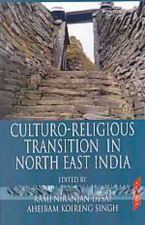 Culturo-Religious Transition in North East India