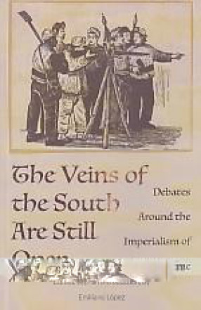 The Veins of the South are Still Open: Debates Around the Imperialism of Our Time