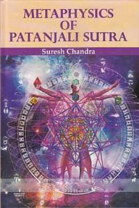 Metaphysics of Patanjali Sutra