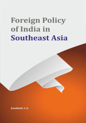 Foreign Policy of India in Southeast Asia