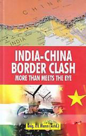 India-China Border Clash: More than Meets the Wye