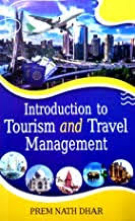 Introduction to Tourism and Travel Management