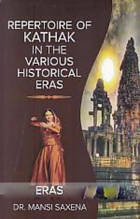 Repertoire of Kathak in the Various Historical Eras