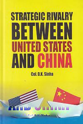Strategic Rivalry Between United States and China