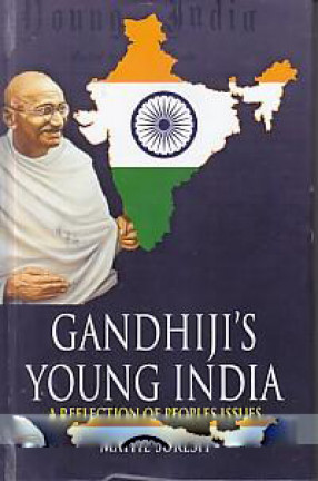 Gandhiji's Young India: A Study on Reflection of Peoples Issues