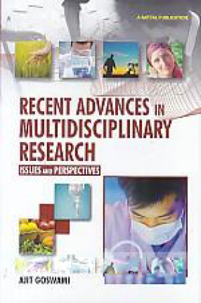 Recent Advances in Multidisciplinary Research: Issues and Perspectives