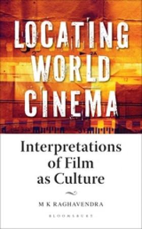 Locating World Cinema: Interpretations of Film as Culture