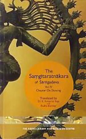 The Samgitaratnakara of Sarngadeva. Volume IV, Chapter on Dancing