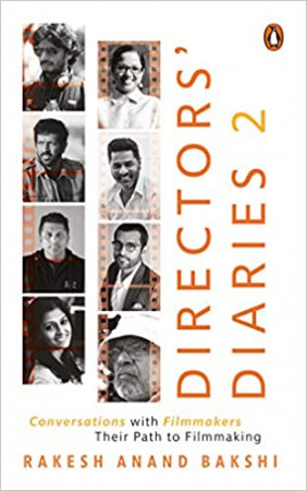 Directors' Diaries 2: Conversations With Film-Makers: Their Path to Film-Making