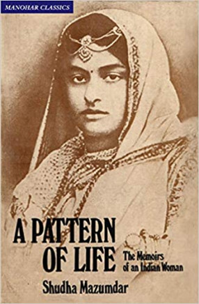 A Pattern of Life: The Memoirs of an Indian Woman