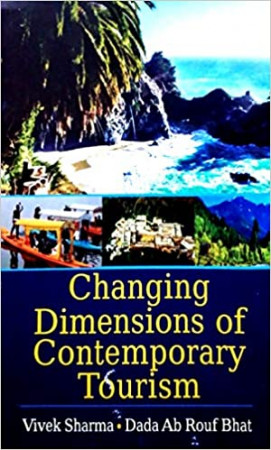 Changing Dimensions of Contemporary Tourism