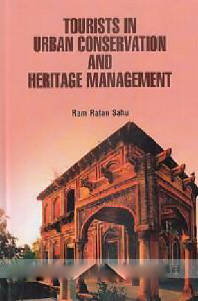 Tourists in Urban Conservation and Heritage Management