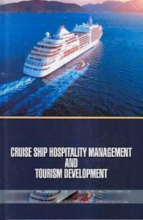 Cruise Ship Hospitality Management and Tourism Development