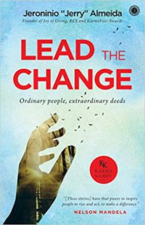 Lead the Change: Ordinary People, Extraordinary Deeds