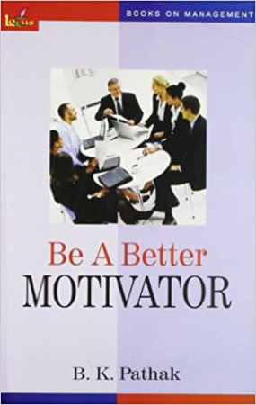 Be A Better Motivator