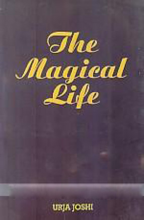 The Magical Life: the Life You Have Always Wanted to Live, Awaits You