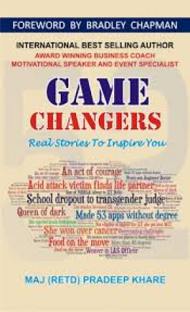 Game Changers: Real Stories to Inspire You