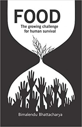 Food: the Growing Challenge For Human Survival