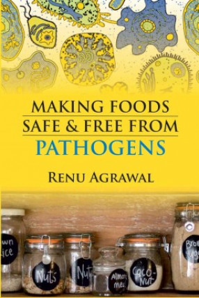 Making Foods Safe And Free From Pathogens