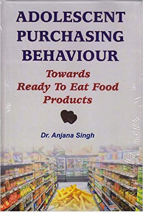 Adolescent Purchasing Behaviour Towards Ready to Eat Food Products