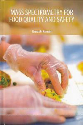 Mass Spectrometry For Food Quality and Safety
