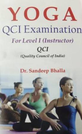 Yoga: QCI Examination