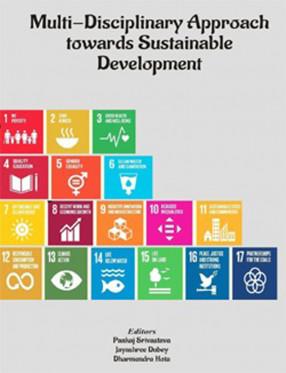 Multi-Disciplinary Approach Towards Sustainable Development