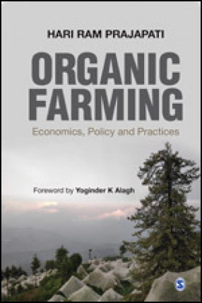 Organic Farming: Economics, Policy and Practices