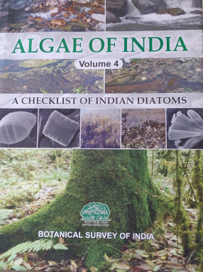 Algae of India, Volume 4: A Checklist of Indian Diatoms
