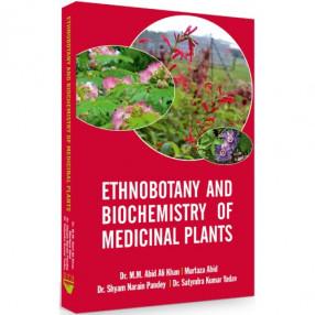 Ethnobotany and Biochemistry of Medicinal Plants
