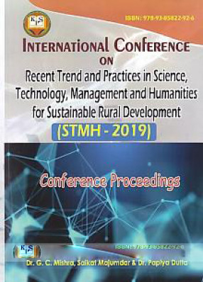 International Conference on Recent Trend and Practices in Science, Technology, Management and Humanities for Sustainable Rural Development, 6th-7th September, 2019