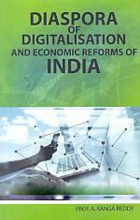 Diaspora of Digitalisation and Economic Reforms of India