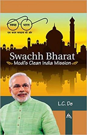 Swachh Bharat: Modi's Clean India Mission